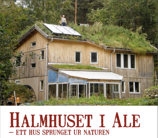 Halmhuset i Ale – ett hus sprunget ur naturen