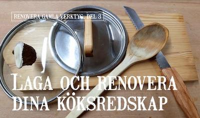 Laga och renovera dina köksredskap
